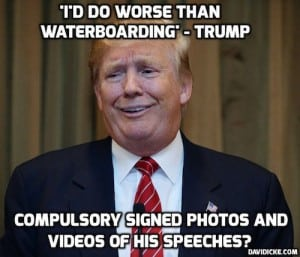 trump worship quote torture worse than waterboarding